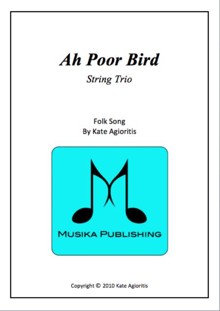 Ah Poor Bird for String Trio