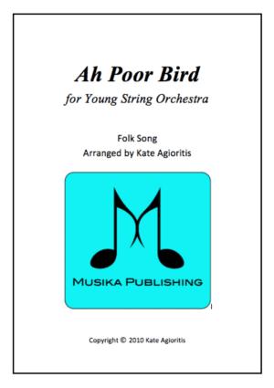 Ah Poor Bird – String Orchestra