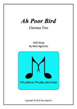 Ah Poor Bird – Clarinet Trio
