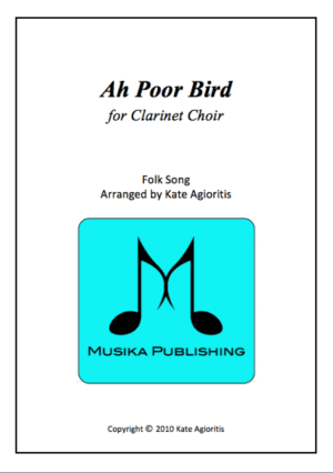 Ah Poor Bird – Clarinet Choir