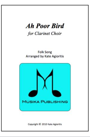 Ah Poor Bird – Clarinet Choir