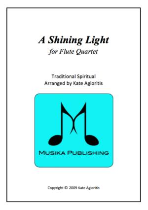 A Shining Light – Flute Quartet (This Little Light of Mine)