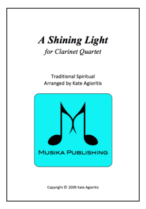 A Shining Light (This Little Light of Mine) – Clarinet Quartet