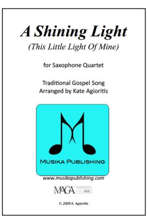 A Shining Light (This Little Light Of Mine) – Saxophone Quartet