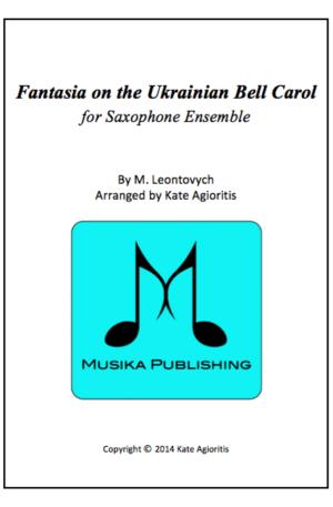 Fantasia on the Ukrainian Bell Carol – Saxophone Ensemble