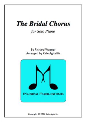 The Bridal Chorus – for Solo Piano