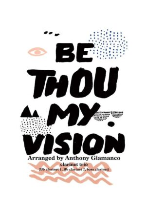 BE THOU MY VISION – Clarinet Trio