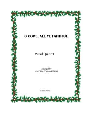 O COME, ALL YE FAITHFUL – Wind Quintet