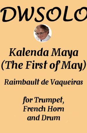 Kalenda Maya for trumpet, horn and drum
