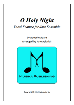 O Holy Night – Jazz Ensemble Vocal Feature