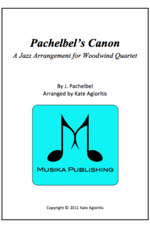 Pachelbel's Canon – A Jazz Arrangement for Woodwind Quartet