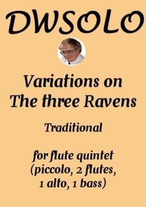 Variations on The Three Ravens (piccolo, 2 flutes 1 alto 1 bass)