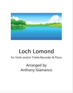 Loch Lomond – Violin (and/or Recorder) and Piano