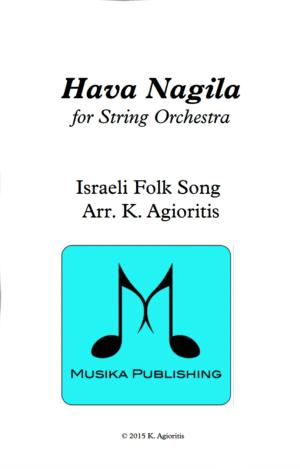 Hava Nagila – for String Orchestra