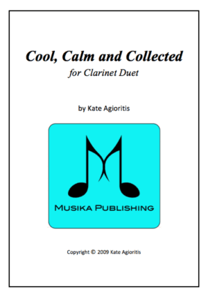 Cool Calm and Collected – for Clarinet Duet