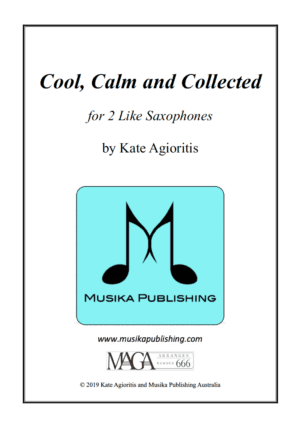 Cool Calm and Collected – for Saxophone Duet (2 Like Saxes)
