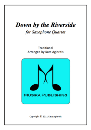 Down By The Riverside – Saxophone Quartet