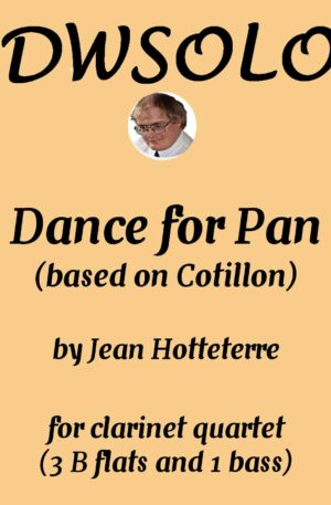 Dance for Pan (based on Cotillon) for clarinet quartet (3 B flats and 1 Bass)