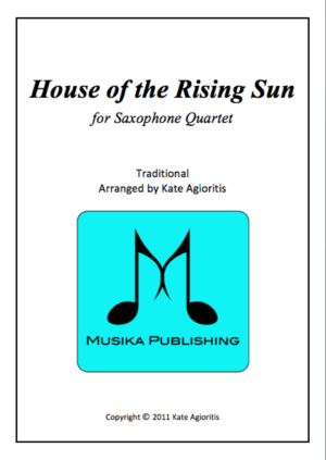 The House of the Rising Sun (Jazz Arrangement) – for Saxophone Quartet