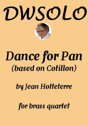 Dance for Pan (based on Cotillon) for brass quartet