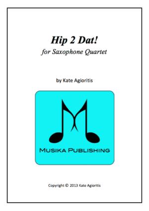 Hip 2 Dat! – Saxophone Quartet