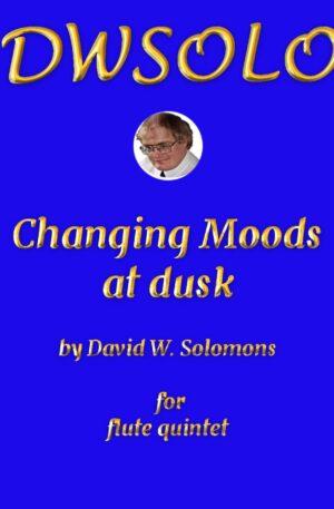 Changing Moods at Dusk for flute quintet