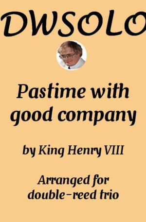 Pastime with good company (with variations) for double reed trio