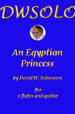 An Egyptian Princess for 2 flutes and guitar