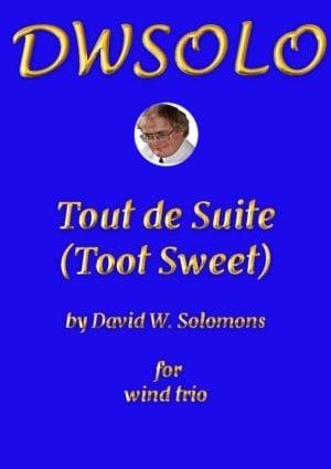 Tout de Suite (Toot Sweet) – Wind Trio