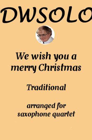 We Wish You A Merry Christmas – Saxophone Quartet