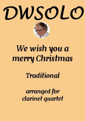 We Wish You A Merry Christmas – Clarinet Quartet