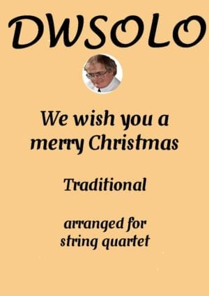 We Wish You A Merry Christmas – String Quartet