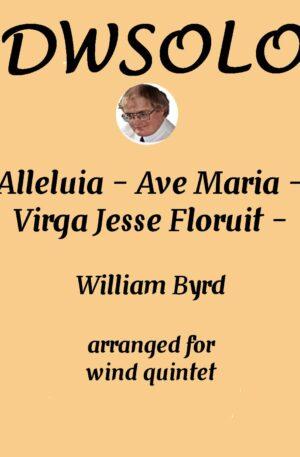 Alleluia – Ave Maria – Virga Jesse Floruit – Wind Quintet