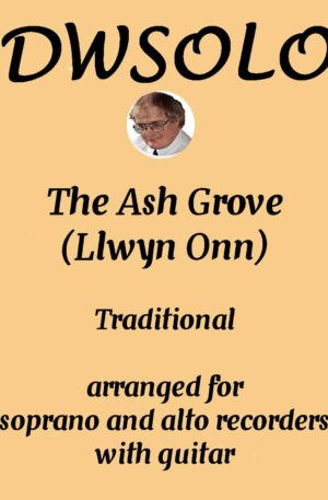 The Ash Grove (Llwyn Onn) for soprano and alto recorders with guitar