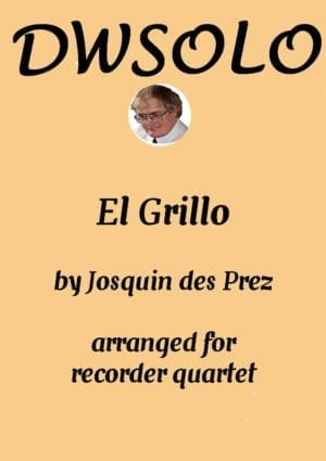 El Grillo (The cricket) – with decorations – for recorder quartet