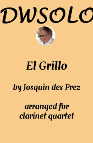 El grillo (The Cricket) – with decorations – for clarinet quartet