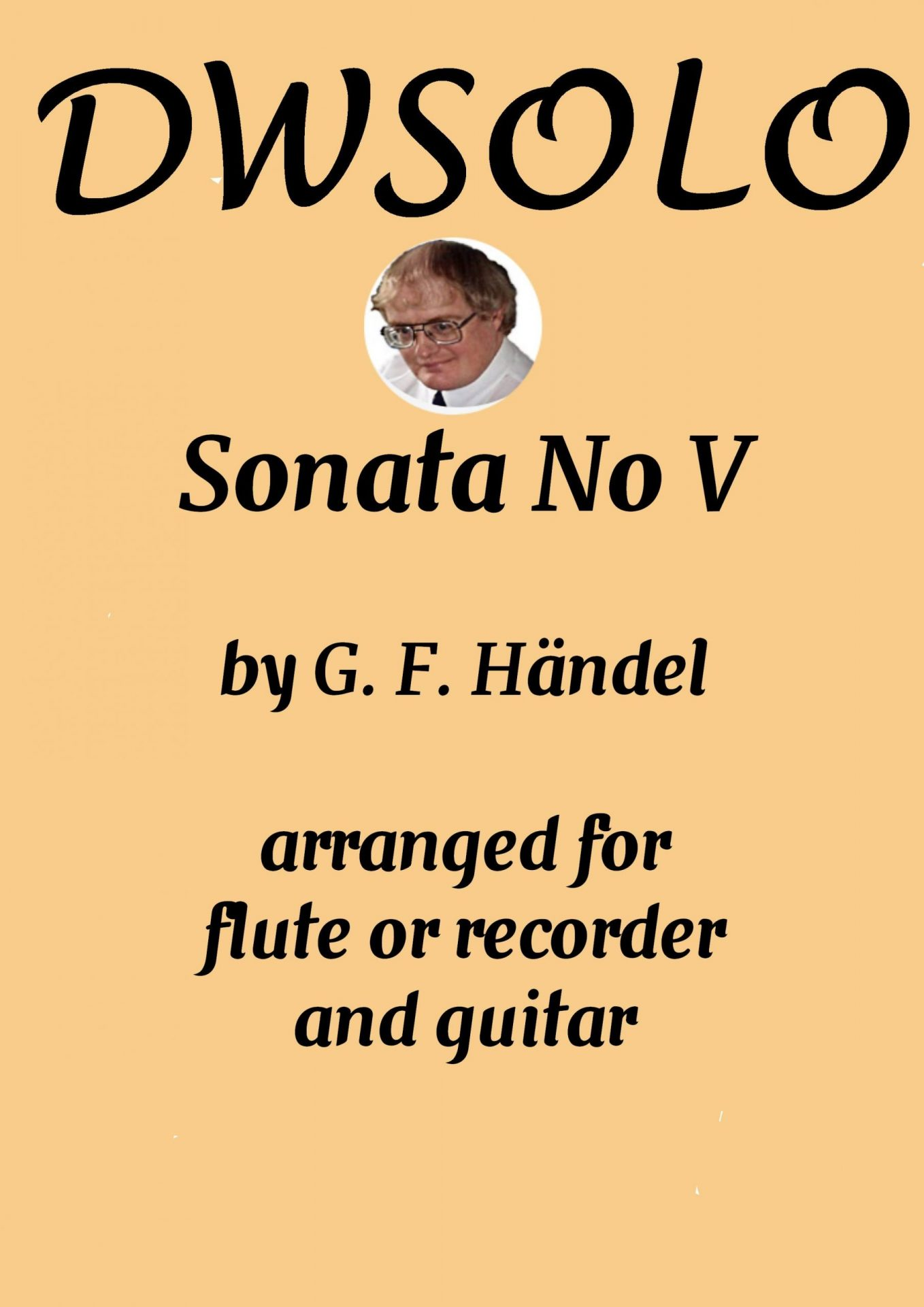 Sonata V for flute or alto recorder and guitar by George Frideric Handel