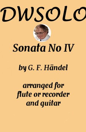 Sonata IV for flute or alto recorder and guitar by George Frideric Handel