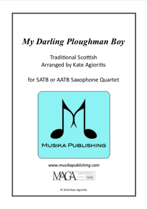 My Darling Ploughman Boy – Saxophone Quartet