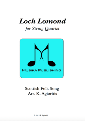 Loch Lomond – String Quartet