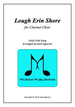 Lough Erin Shore – Clarinet Choir