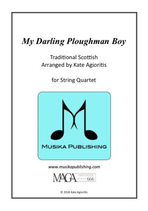 My Darling Ploughman Boy – String Quartet