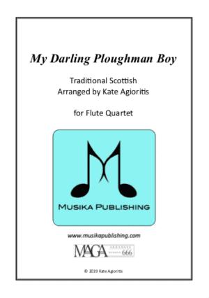 My Darling Ploughman Boy – Flute Quartet