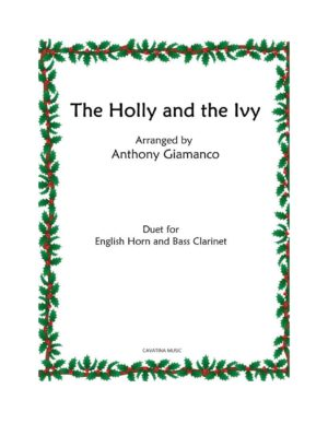 THE HOLLY AND THE IVY – English Horn (or Oboe) and Bass Clarinet