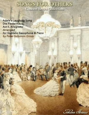 Laughing Song from Die Fledermaus for Soprano Saxophone and Piano