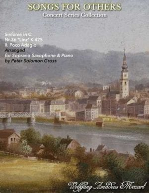 Adagio from the Linz Symphony for Soprano Saxophone and Piano