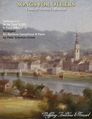 Adagio from the Linz Symphony for Baritone Saxophone and Piano