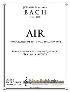 Air from Orchestral Suite No. 3 in D for Saxophone Quartet