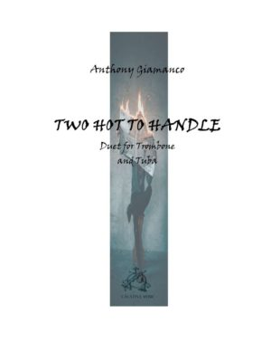 TWO HOT TO HANDLE – trombone/tuba duet