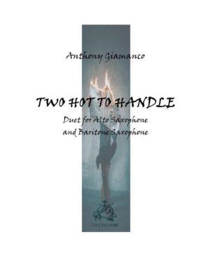 TWO HOT TO HANDLE – alto sax/baritone sax duet